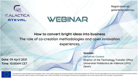 """GALACTICA project Webinar on """"How to convert bright ideas into Business"""" – April 9th"""