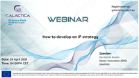 """GALACTICA project Webinar on """"How to develop an IP strategy?"""" – April 26th"""
