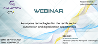 GALACTICA project Webinar on Aerospace technologies for textile sector – March 23rd