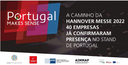 On the way to Hannover Messe 2022, 40 companies have already confirmed their presence at the Portugal Stand