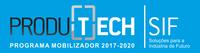 Fórum PRODUTECH & Conferência Anual Mobilizador PRODUTECH SIF