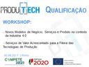 PRODUTECH realiza workshops temáticos PRODUTECH QUALIFICAÇÃO