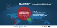 "Road Show ""Portugal IS International"" - Oportunidades de Negócios no México, Peru e Chile"