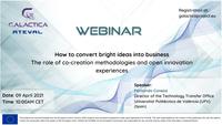 "Webinar do projeto GALACTICA sobre ""How to convert bright ideas into Business"" – 9 de abril"